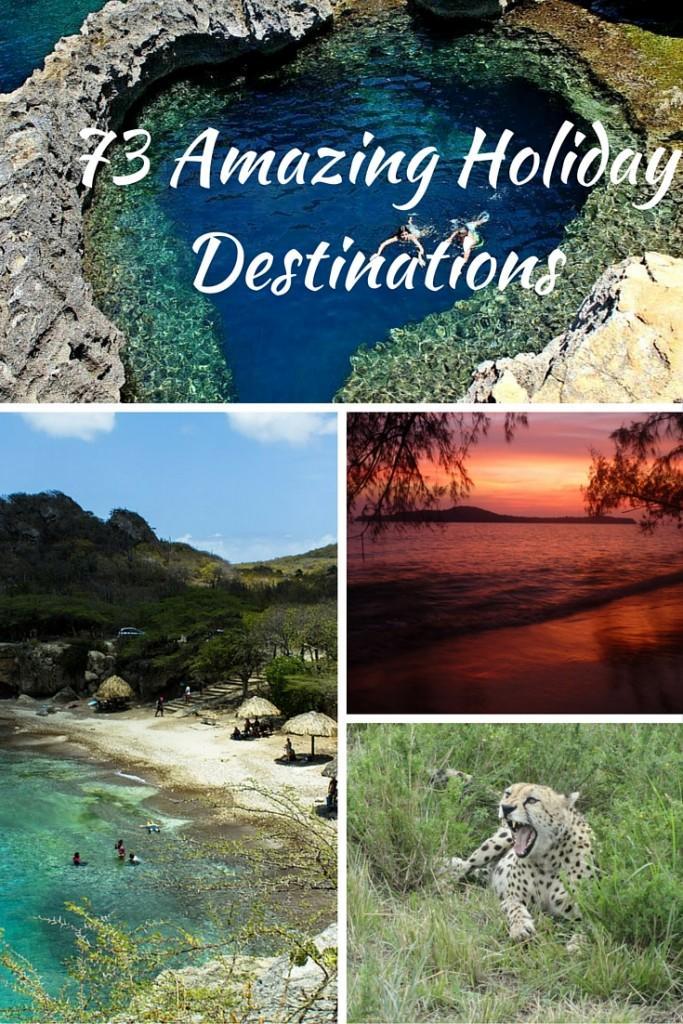 Amazing Holiday Destinations