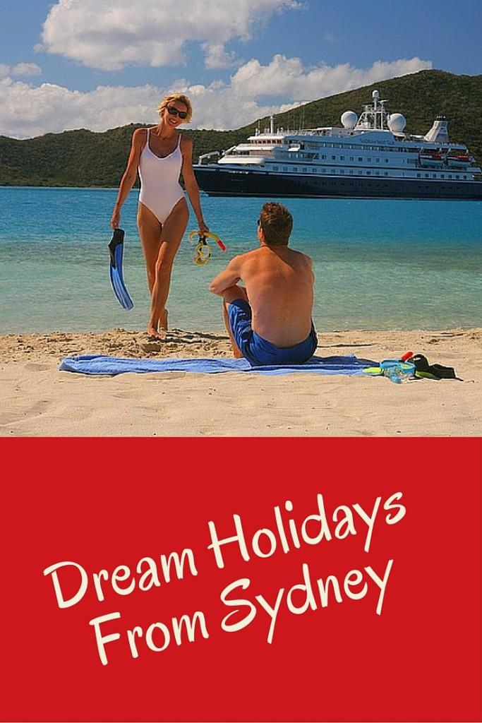Dream Holidays From Sydney
